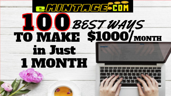 100 Ways How to make $1000 a month in 2018